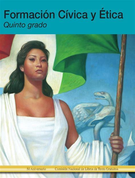 libro sep 5to grado formacion civica etica 2015 2016 libro de formacion civica y etica de 5to grado 2015