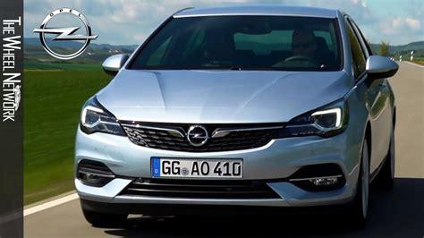 yeni opel astra sedan 2020 2020 opel astra driving interior exterior