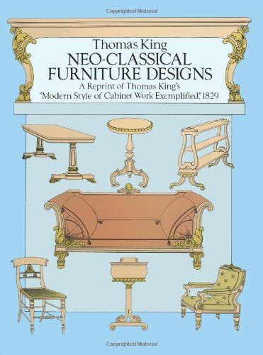 design and manufacture classic reprint books neo classical furniture designs a reprint of