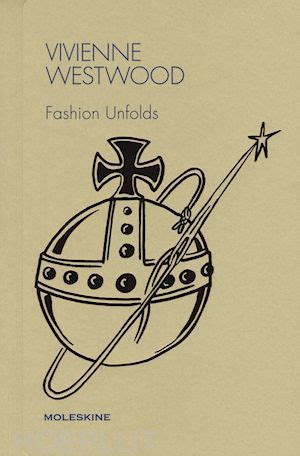 vivienne westwood fashion unfolds 8867326503 vivienne westwood fashion unfolds guarnaccia matteo pivetta g curatore moleskine