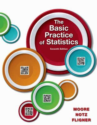 the basic practice of statistics books the basic practice of statistics seventh edition edition