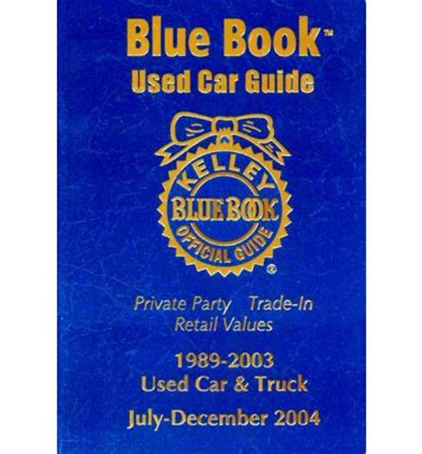 kelley blue book used cars value calculator 2004 chevrolet colorado electronic valve timing kelley blue book used car guide kelley blue book 9781883392512
