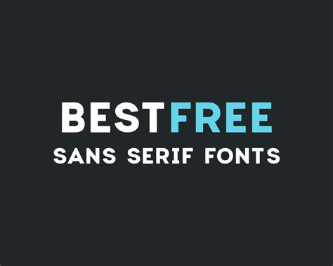 best sans serif fonts best free sans serif fonts