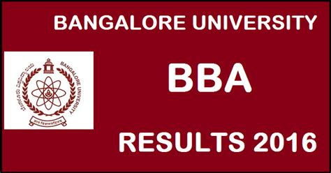 Bangalore Mba Results 2016 by Bangalore Bu Bba Results 2016 To Be Declared