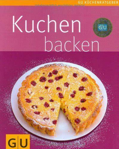 kleine kuchen gu kuchen backen gu k 252 chenratgeber relaunch 2006