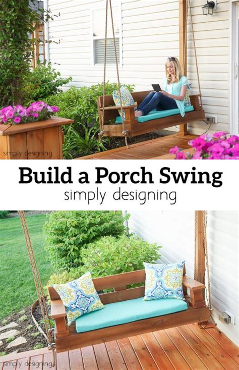 make your own porch swing build a porch swing kinder spielen verandas und verandas