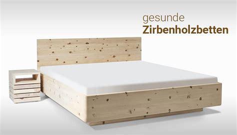 bett zirbenholz gesunde zirbenholzbetten betten heller g 246 ttingen