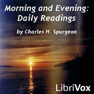 morning and evening books listen to morning and evening daily readings by charles h