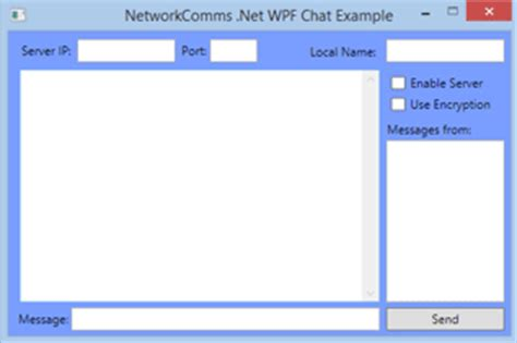 wpf layout elements creating a wpf chat client server application net c