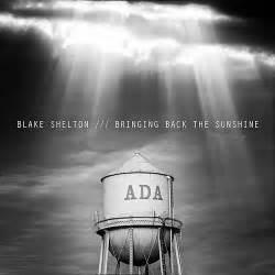 Blake shelton bringing back the sunshine album download