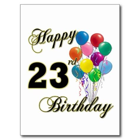 my 23rd birthday gift is the original script of the dark knight rises happy 23rd birthday gifts with balloons postcard 23rd