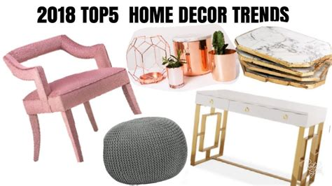 home decor art trends 2018 top 5 home decor trends must haves youtube
