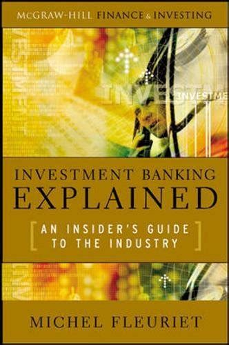 the bank investor s handbook books investment banking explained an insider s guide to the