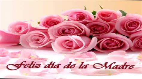 imagenes feliz dia para todas las madres para todas las mamas 161 161 161 feliz dia de las madres youtube