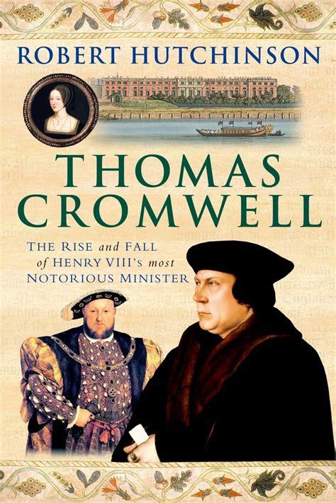 a biography of cromwell books cromwell robert hutchinson macmillan