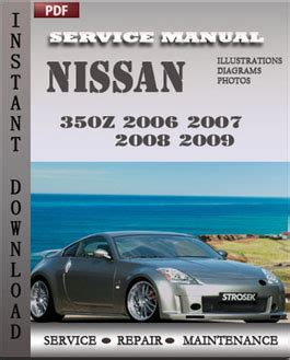 car owners manuals free downloads 2006 nissan 350z roadster seat position control nissan 350z 2006 2007 2008 2009 repair manual pdf online servicerepairmanualdownload com