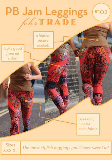 pattern jam review fehr trade 102 pb jam leggings downloadable pattern sewing