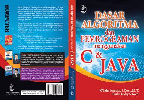 Algoritma Dan Struktur Data Bahasa C Buku Komputer plecing kangkung dasar algoritma dan pemrograman menggunakan c dan java