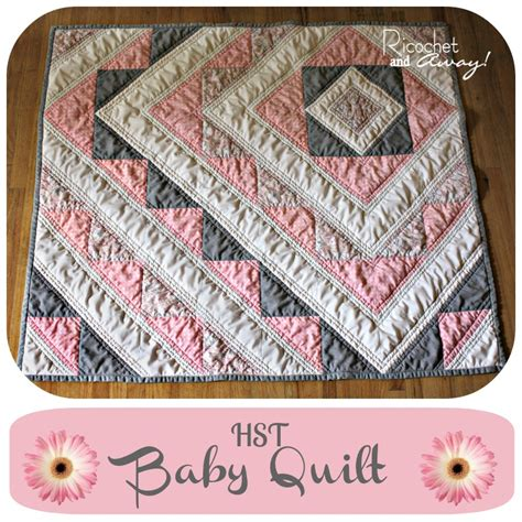Quilt Tutorials by Ricochet And Away Hst Baby Quilt Tutorial