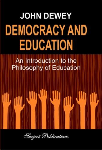 democracy and education an introduction to the philosophy of education books democracy and education an introduction to the