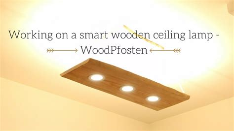 How To Make A Ceiling Light How We Build A Smart Ceiling L With Dual Light Out Of Wood Woodpfosten