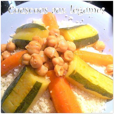 cuisine alg駻ienne couscous couscous alg 233 rien aux l 233 gumes recettes faciles recettes