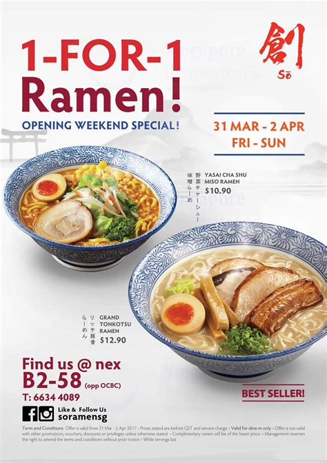 Ramen So so ramen offers 1 for 1 ramen opening weekend special at nex from 31 mar 2 apr 2017