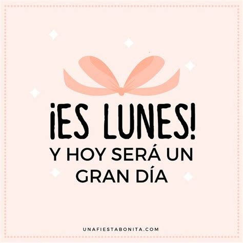 imagenes motivadoras lunes 202 best images about dia lunes on pinterest