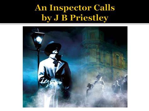 understanding j b priestleys an 1506130267 ppt an inspector calls by j b priestley powerpoint presentation id 3766769