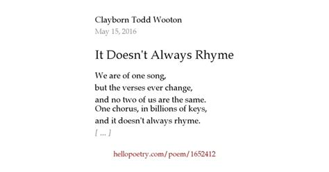 words that rhyme with comfort it doesn t always rhyme by clayborn todd wooton hello poetry