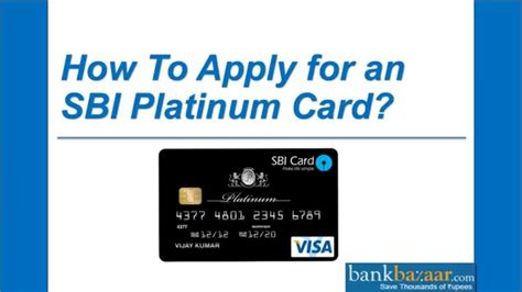 how to make sbi credit card how to apply for an sbi platinum card