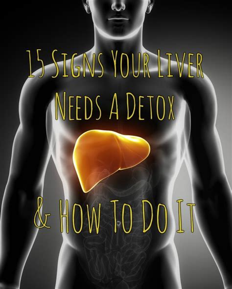 Liver Detox Symptoms Skin by 15 Signs Your Liver Needs A Detox How To Do It
