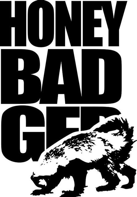 images  honey badger  pinterest  cares   boss  honey