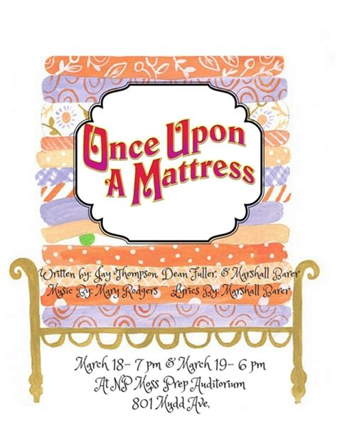 Once Upon A Mattress Lyrics by Once Upon A Mattress At Northside High School