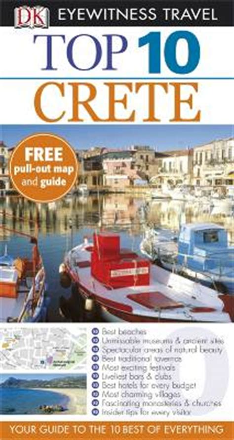top 10 eyewitness top 10 travel guide books crete top ten guide eyewitness maps books travel