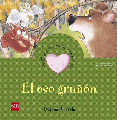 el oso grunon el oso gru 241 243 n literatura infantil y juvenil sm