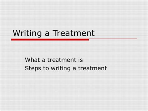 writing a treatment writing a treatment 3