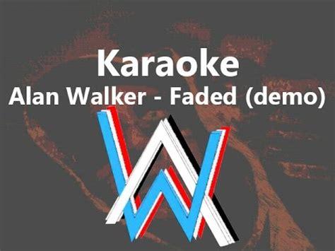 alan walker karaoke karaoke 2 alan walker faded full hd 1080 youtube