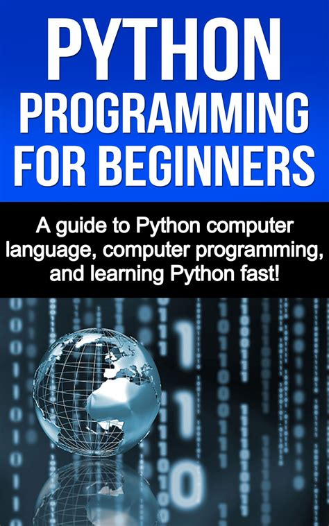 python machine learning a guide for beginners books free python programming for beginners a guide to python