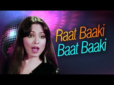 parveen babi all songs list raat baaki namak halaal mp3 song online listen and