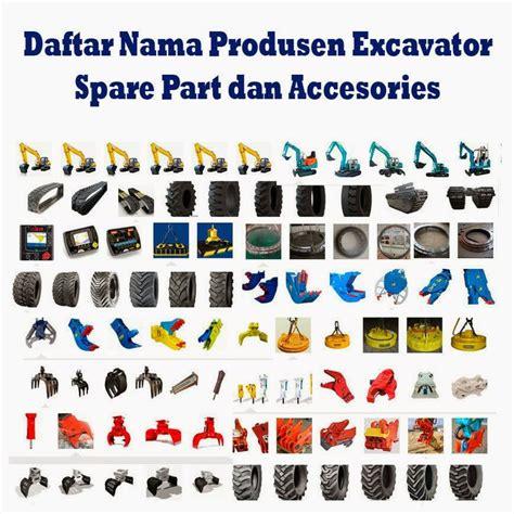 Spare Part Alat Berat daftar nama produsen excavator spare part dan accesories