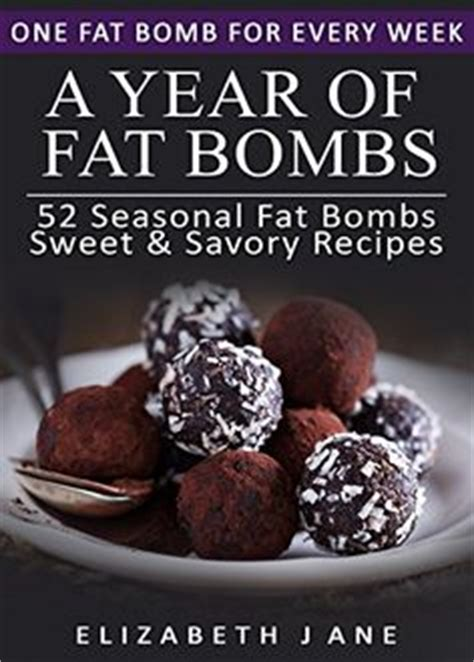 bombs cookbook sweet savory snacks for the keto low carb diet watering burning and energy boosting treats books induction recipes low carb recipes on low carb