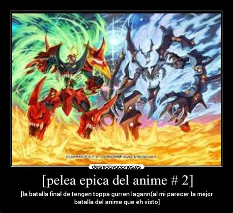 imagenes epicas anime carteles anime pelea epica anime tengen toppa gurren