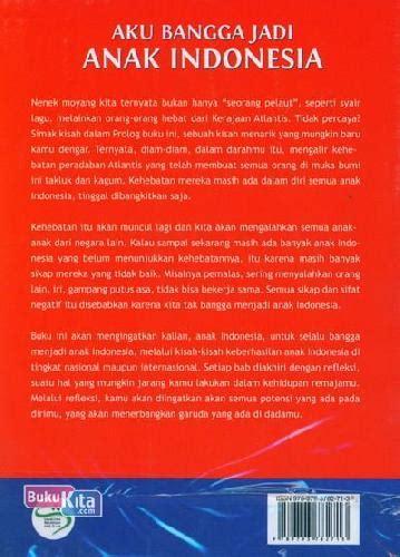 Aku Bangga Jadi Anak Indonesia bukukita aku bangga jadi anak indonesia
