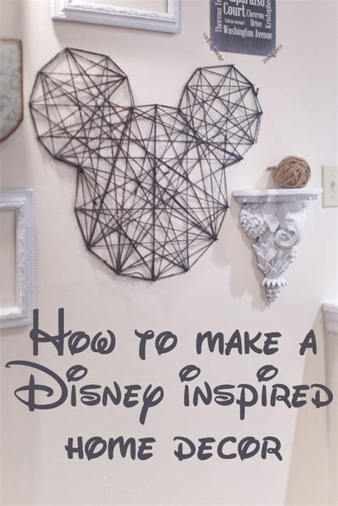 how to make disney inspired home decor charity craig