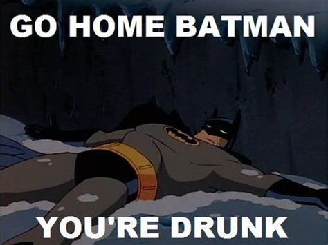 Funny Drunk Memes - 69 best images about go home you re drunk on pinterest