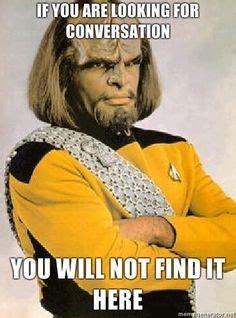 Worf Memes - 1000 images about star trek on pinterest spock star