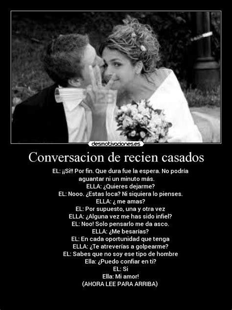 imagenes de amor para recien casados conversacion de recien casados desmotivaciones