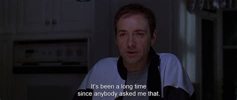 movie quotes kevin spacey kevin spacey american beauty quotes quotesgram