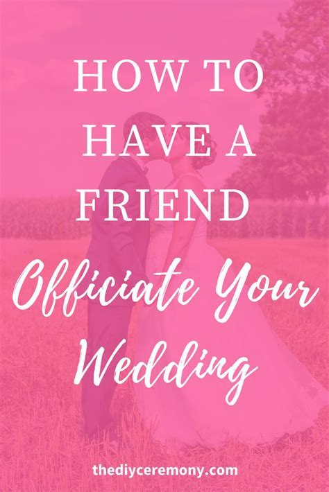 How To Have a Friend Officiate Your Wedding   Wedding